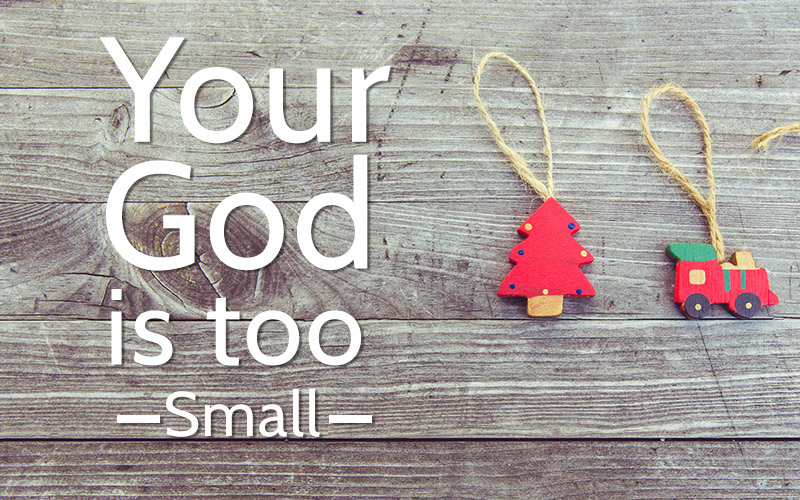 god-is-too-small